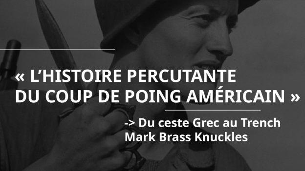 L'histoire du coup de Poing américain